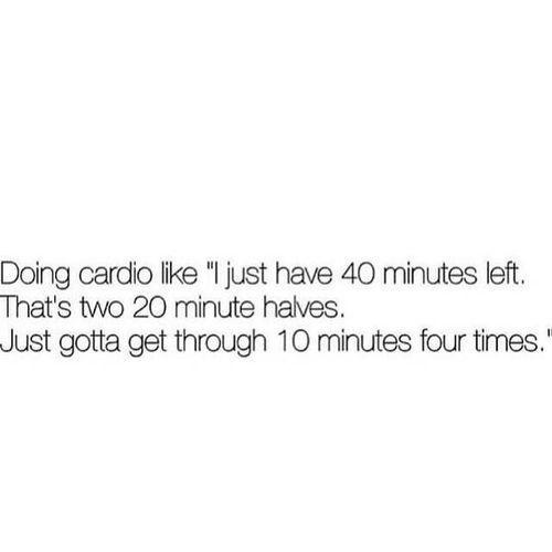 #How I feel when I'm doing cardio...
