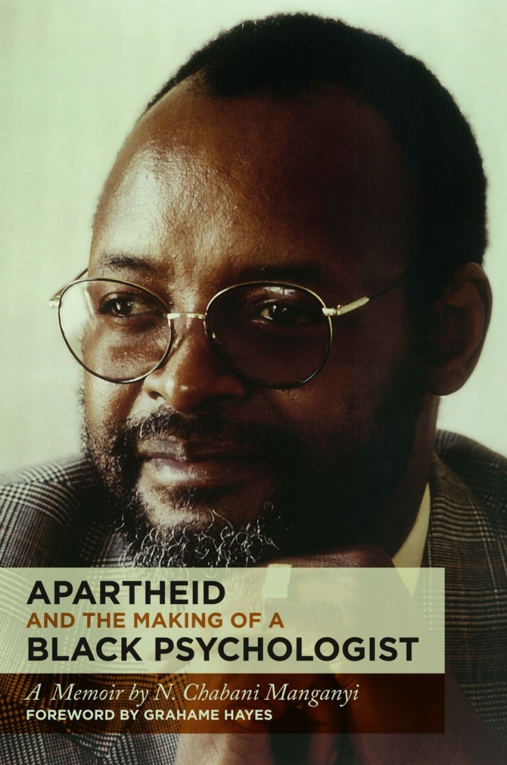 Apartheid and the Making of a Black Psychologist (eBook