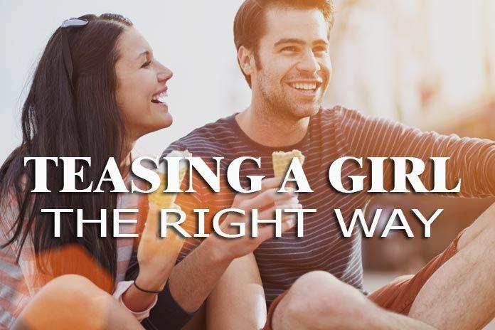 Do girls why guys tease Why Do