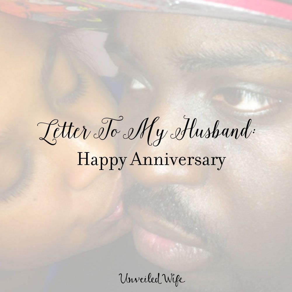 Letter To My Husband Happy Anniversary Letters To My Husband Happy Anniversary To My Husband Anniversary Letter To Husband