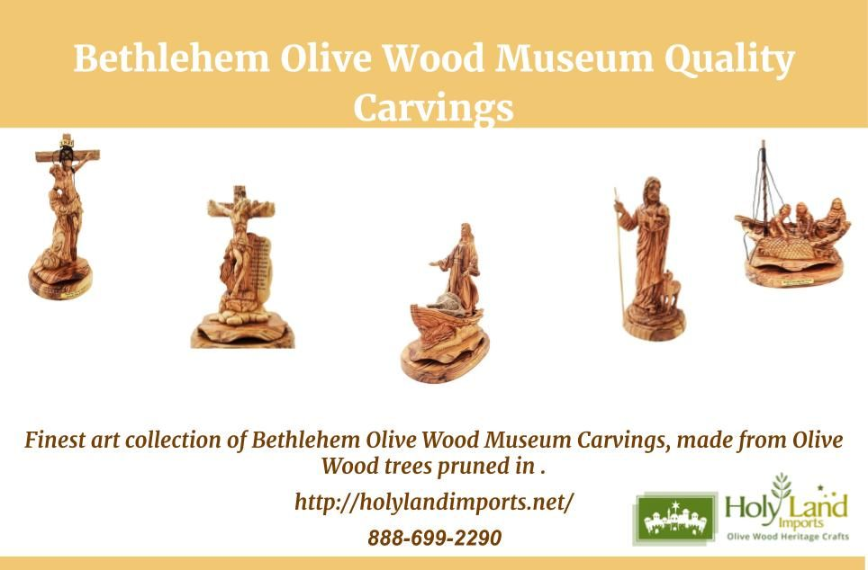 Finest art collection of Bethlehem Olive Wood Museum Carvings