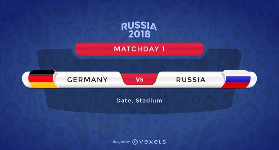 Russia 2018 World Cup Design For The Match Banners Featuring A Game Between Germay And Russia Russia 2018 Logo And Elements World Cup Match World Cup Banner