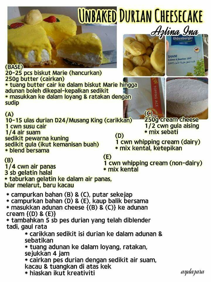 Unbaked Durian Cheese Cake Cake Recipes Molten Cake