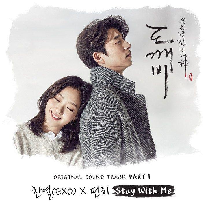 Chanyeol Exo Punch Stay With Me Goblin Ost Part 1 Goblin Drama Lirik Lagu
