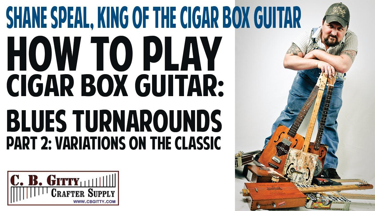 How to Play Cigar Box Guitar - Blues Turnarounds Pt 2 - Variations