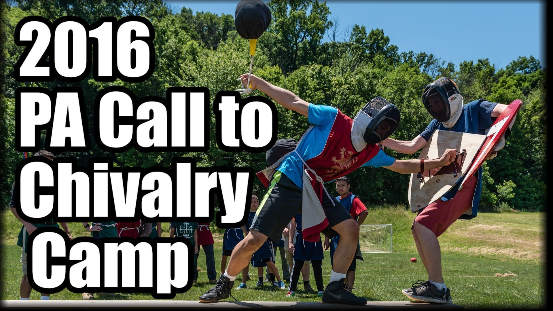 2016 Pennsylvania Call To Chivalry Camp Chivalry Camping Pennsylvania