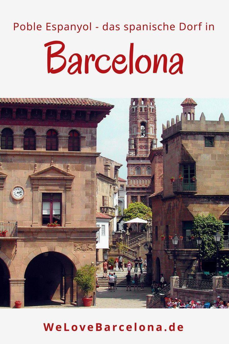Poble Espanyol in Barcelona ▷ Lohnt sich ein Besuch?