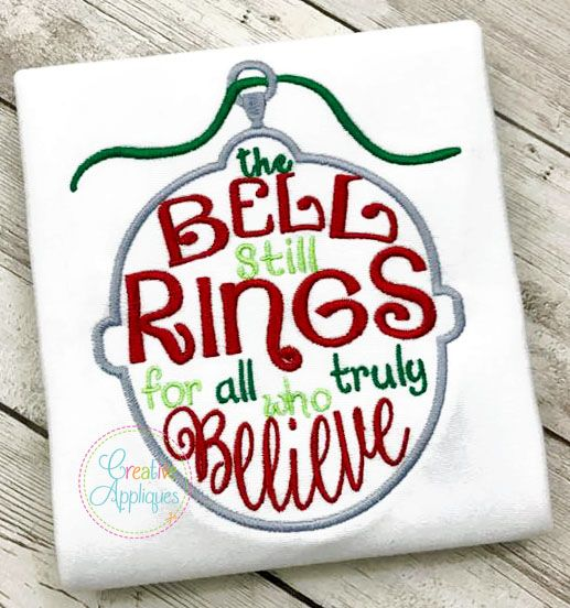 The Bell Still Rings For All Who Truly Believe Embroidery