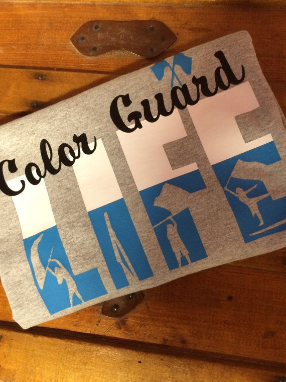 Color Guard Life T-shirt by ShowItProud on Etsy