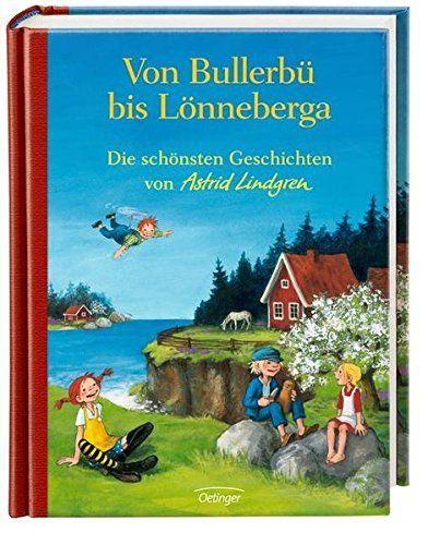 Von Bullerbü bis Lönneberga. Die schönsten Geschichten von Astrid Lindgren, http://www.amazon.de/dp/3789141712/ref=cm_sw_r_pi_awdl_1TUBxb0Z2EQJ2