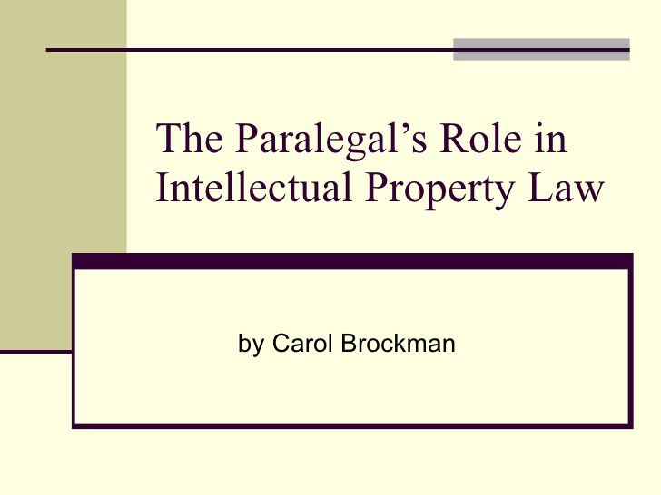 PowerPoint Presentation Intellectual Property Law Paralegal