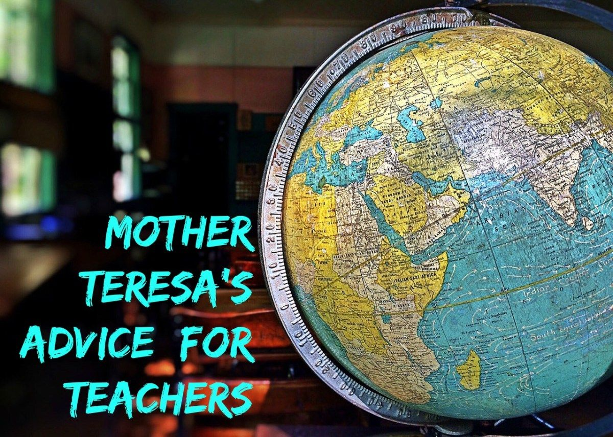 Mother Teresa S Advice For Teachers