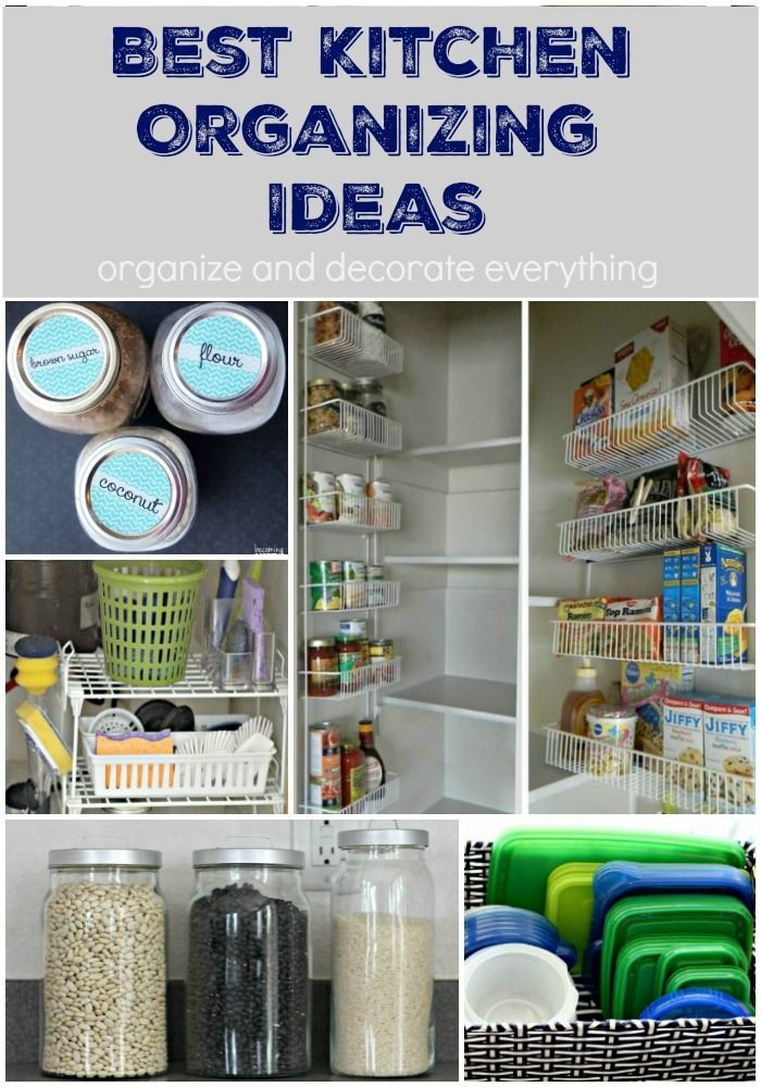 10 of the Best Kitchen Organizing Ideas to get and keep your kitchen