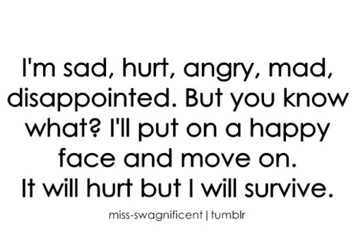 Angry Disappointed Happy Hurt Love Messages Quotes