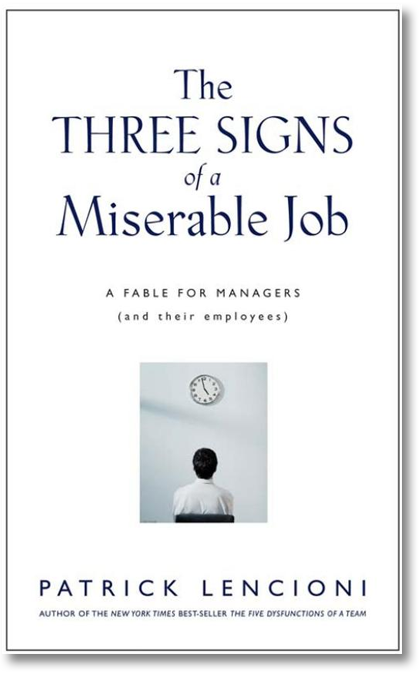 Image result for the three signs of a miserable job