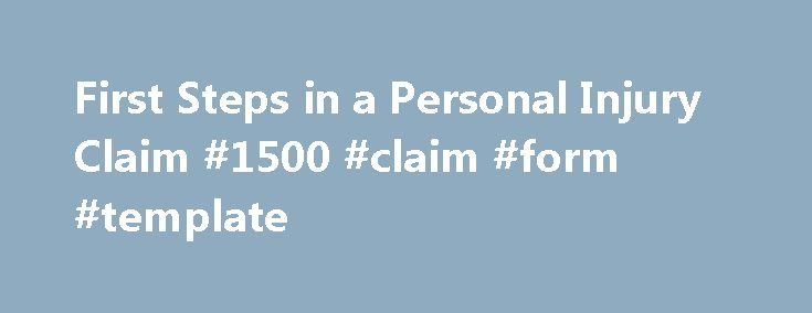 First Steps In A Personal Injury Claim  Claim Form