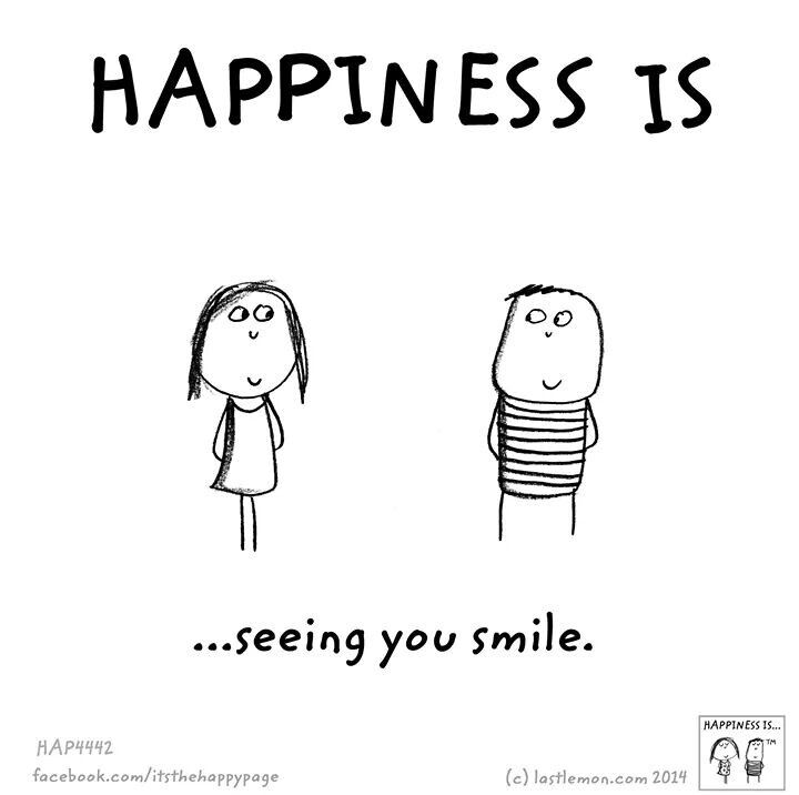 My Best Moments Ever When I See You Happy And Smiling Even Without Me Being The Reason Behind It Happy Quotes Cute Happy Quotes Happy