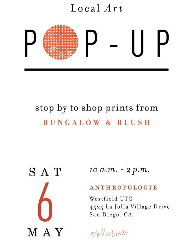 Counting down the days until this weekends PoP-UP shop at Anthropologie UTC! Join us as we welcome and celebrate local artists @bungalowandblush this Saturday, May 6th from 10am-2pm #anthropologie #anthro_sandiego #lajolla #lajollautc #anthroevents @anthropologie #lajollalocals #sandiegoconnection #sdlocals - posted by Anthropologie San Diego  https://www.instagram.com/anthro_sandiego. See more post on La Jolla at http://LaJollaLocals.com