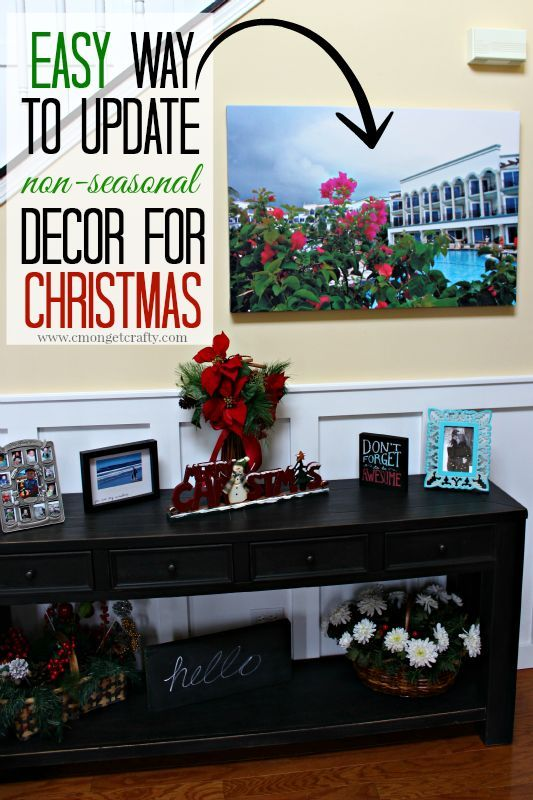 #HomeForChristmas : Easy Seasonal Decor Update Idea - C'mon Get Crafty