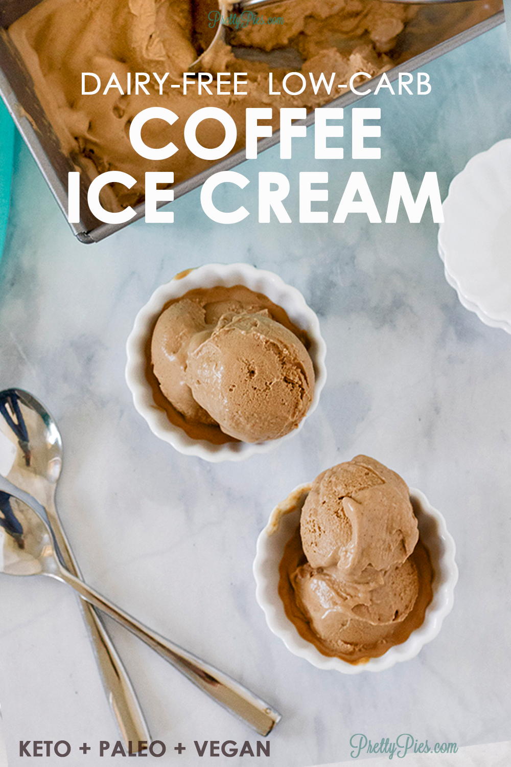 Dairy Free Coffee Ice Cream Low Carb Paleo Vegan Pretty Pies Recipe In 2020 Healthy Coffee Ice Cream Dairy Free Coffee Ice Cream Coffee Desserts Healthy