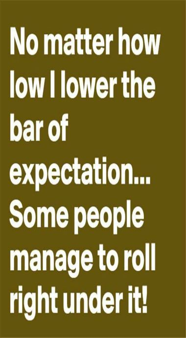 Expectations Funny Quotes Sarcastic Quotes Words