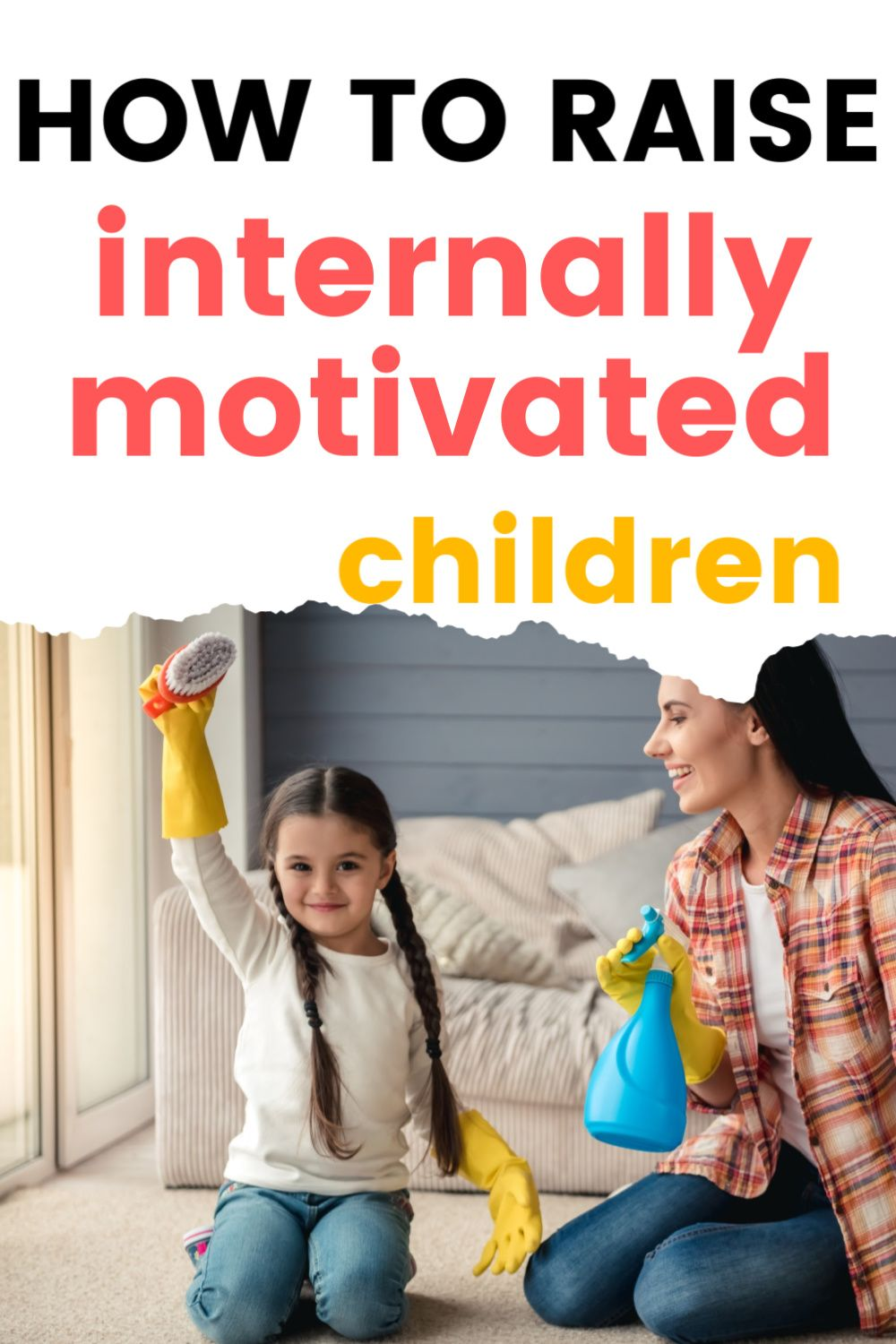 Photo of How to Raise Internally Motivated Children Parenting Skills