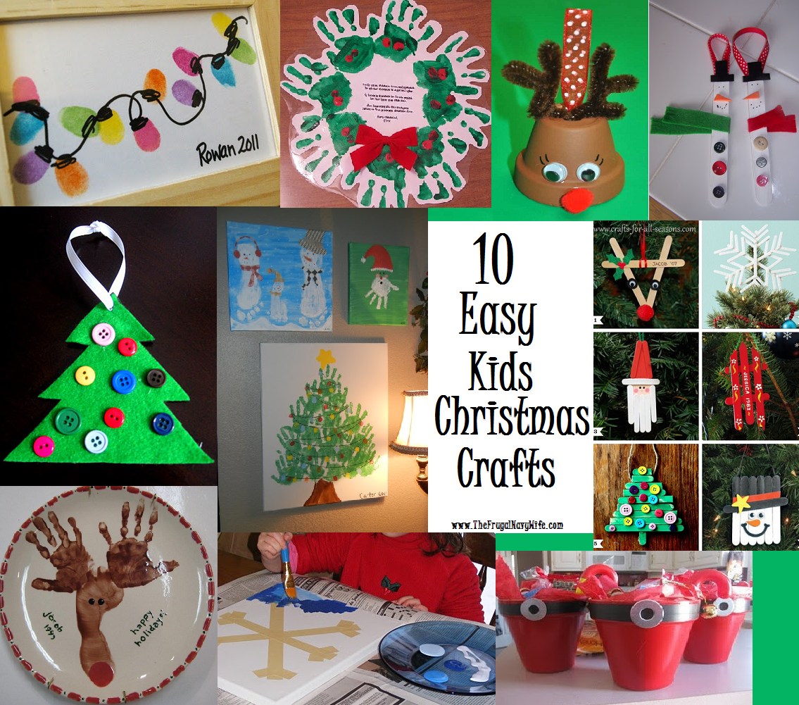 10 Fun and Easy Kids Christmas Crafts | Navy wife, Frugal and Craft