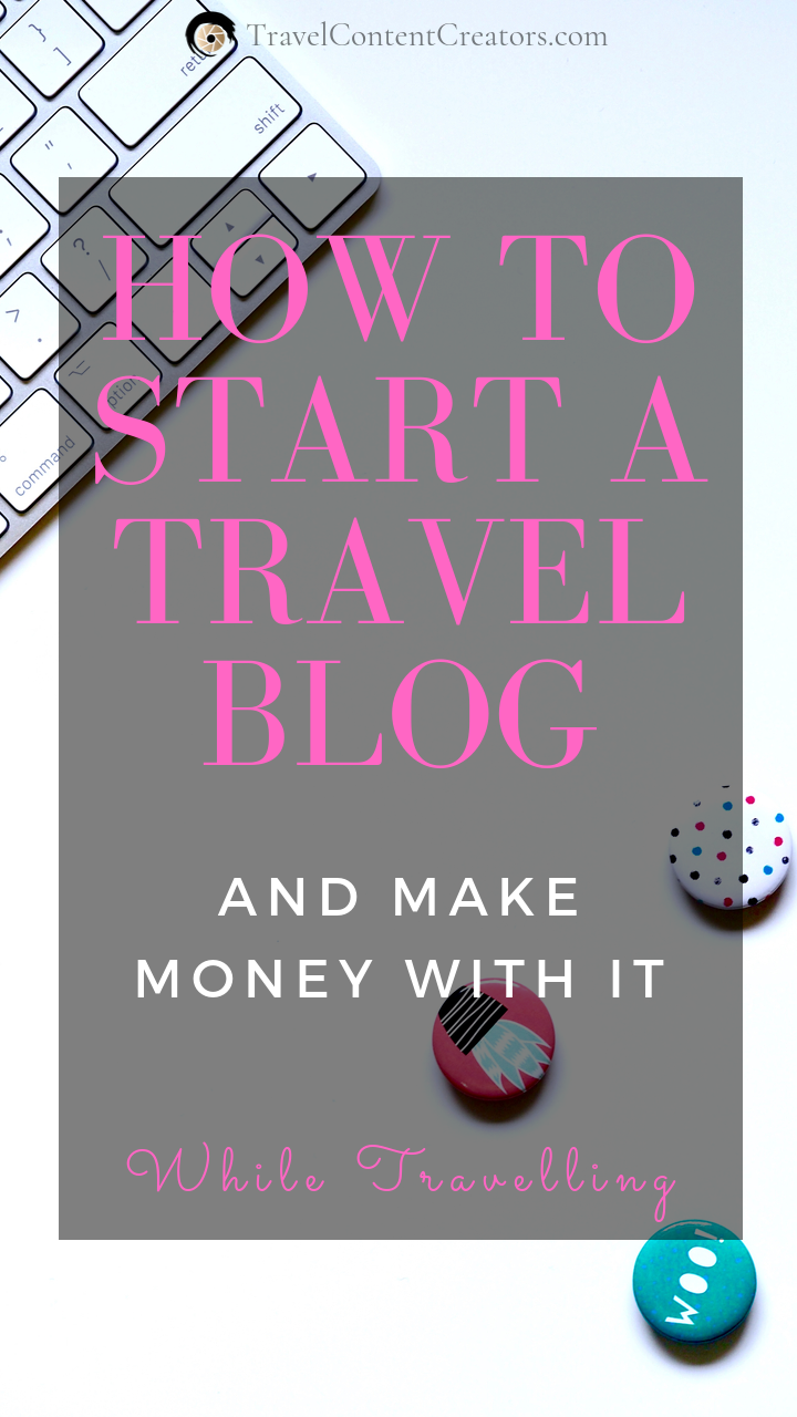 Learn How to Start a Travel Blog and Make Money from it! Ultimate Step-by-Step G…