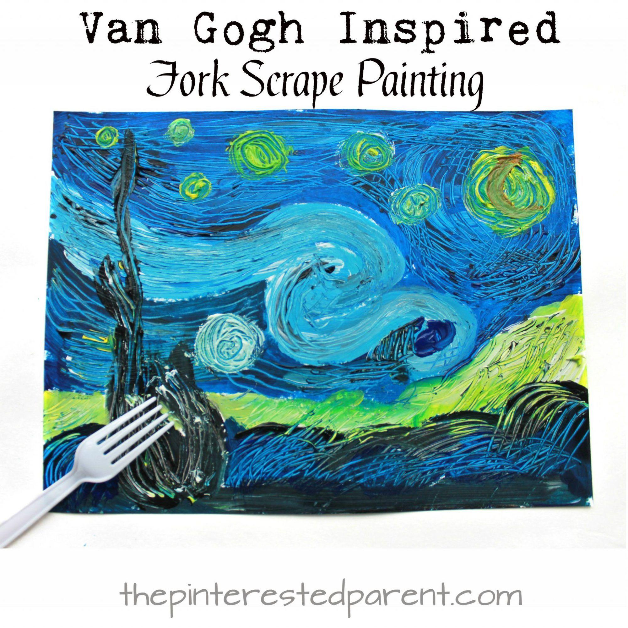 Van Gogh Inspired Fork Scrape Painting Van Gogh For Kids Scrape
