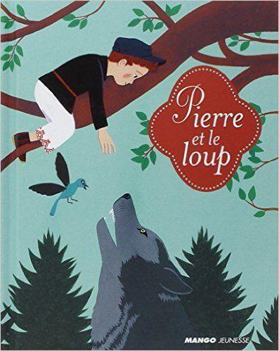 Amazon Fr Pierre Et Le Loup Marion Duval Livres Pierre Et Le Loup Loup Petit Conte