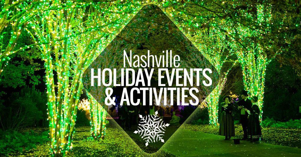 Best Holiday Events & Activities in Nashville Nashville