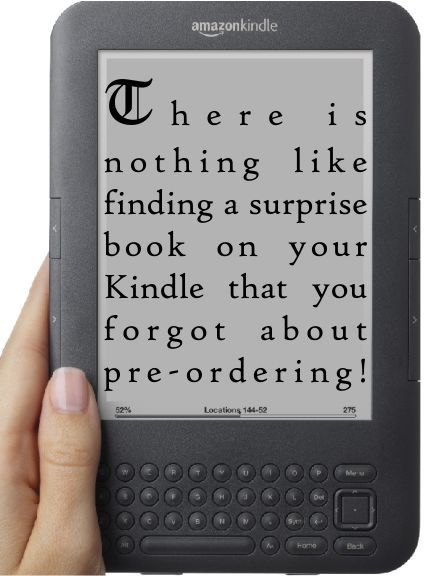 There is nothing like finding a surprise book on your Kindle that you forgot about pre-ordering!
