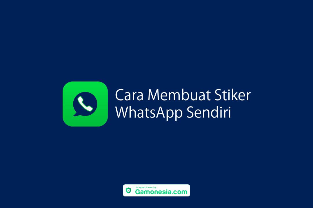 Cara Membuat Stiker Whatsapp Sendiri Stiker Sendirian Aplikasi