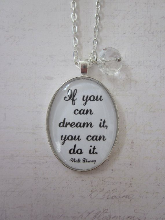 If You Can Dream It You Can Do It Glass by CharmedDesignsByJC, $19.99 https://www.etsy.com/listing/128459323/if-you-can-dream-it-you-can-do-it-glass?ref=shop_home_active