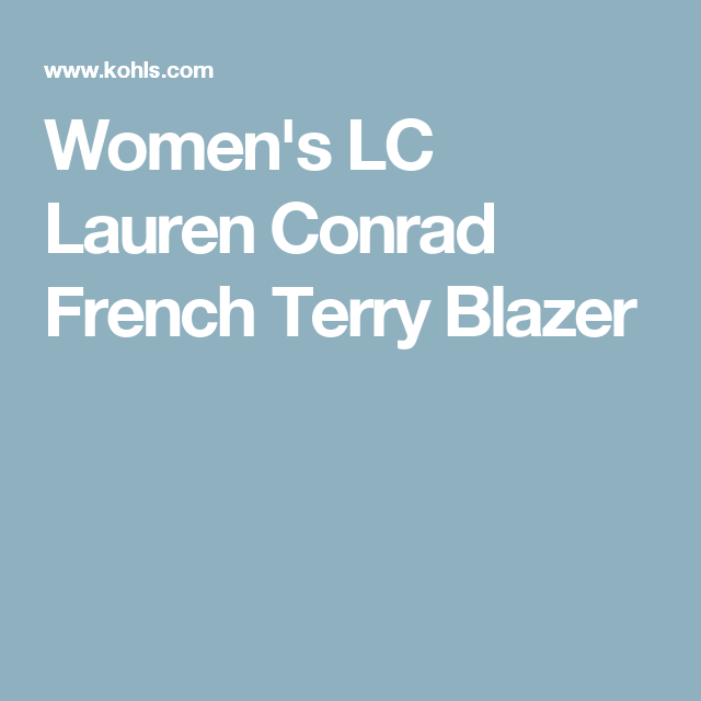 Women's LC Lauren Conrad French Terry Blazer