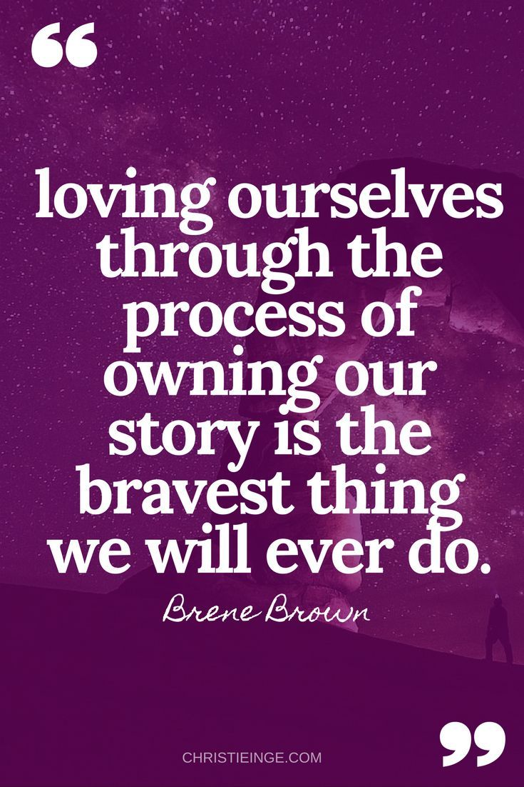 Quotes About Self Love 50 Of The Most Inspirational Self Love Quotes  Brene Brown Quotes