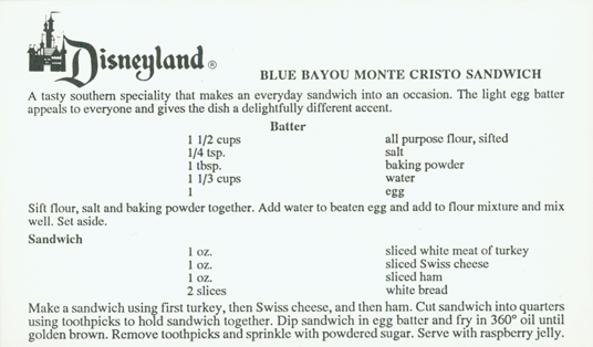 Monte Cristo Recipe from Blue Bayou, one of Disneyland's signature restaurants #montecristosandwich