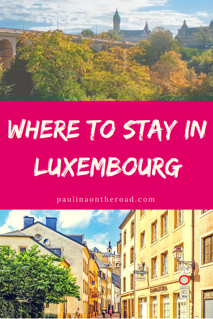 Where To Stay In Luxembourg According To A Local Europe Travel Guide Travel Travel Destinations