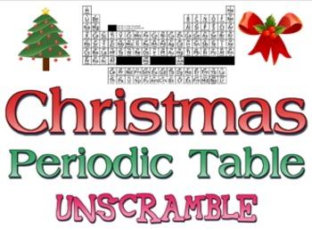 Activity Christmas Periodic Table Unscramble Atom Activities Unscramble Words Winter Words