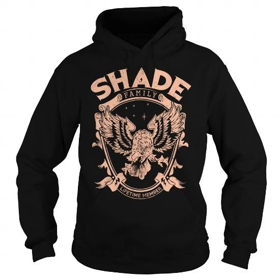 SHADE FAMILY T Shirts, Hoodies. Get it now ==► https://www.sunfrog.com/Names/SHADE-FAMILY-Black-Hoodie.html?41382
