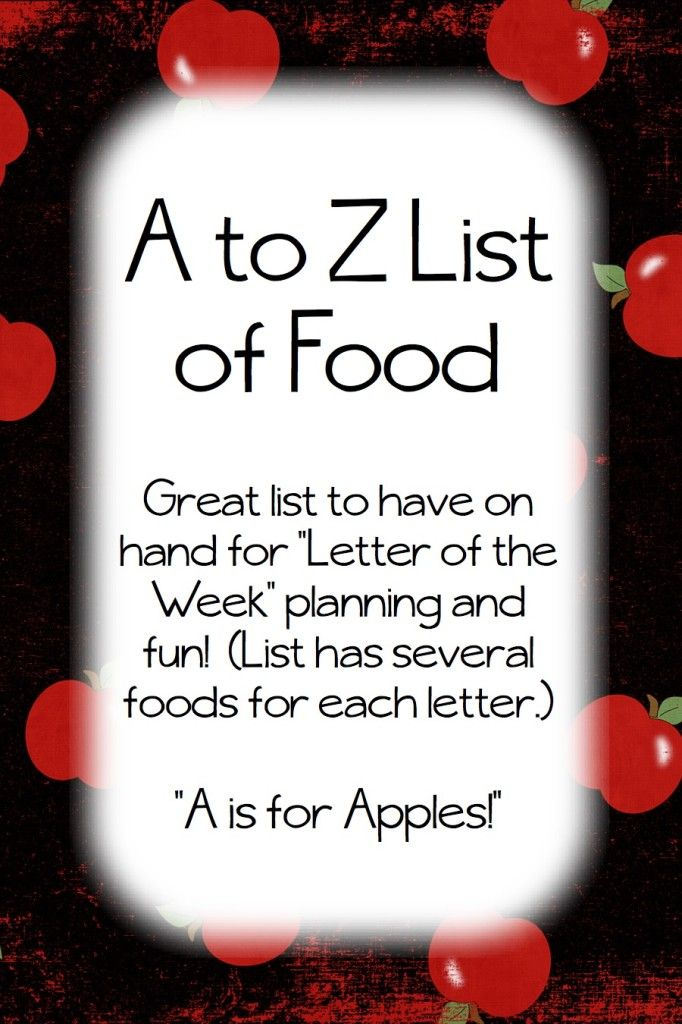 A To Z List Of Food Foods For Every Letter Of The Alphabet Great