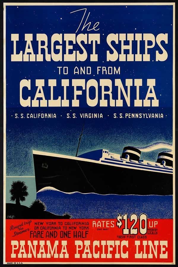 Panama Pacific Line - The largest ships to and from California