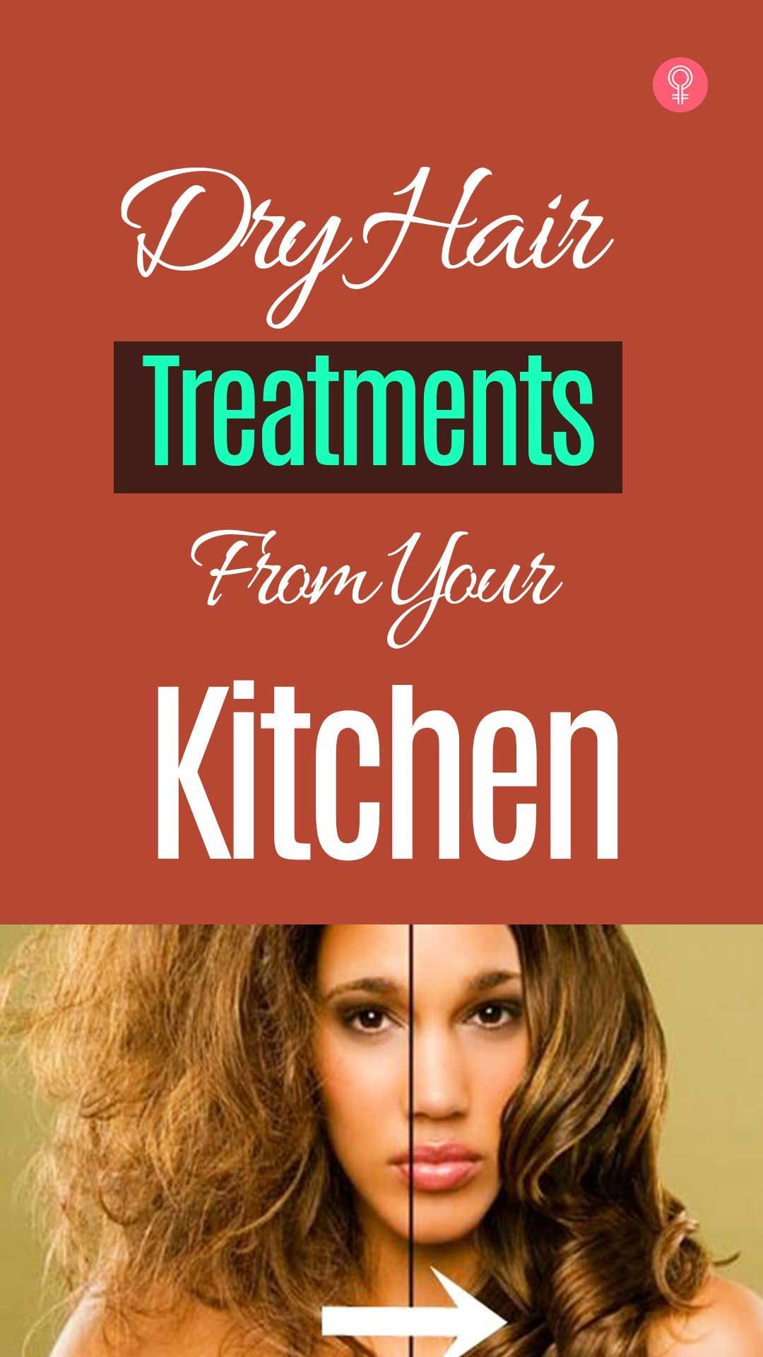 24 Dry Hair Treatments From Your Kitchen 24 Dry Hair Treatments From Your Kitchen new pictures