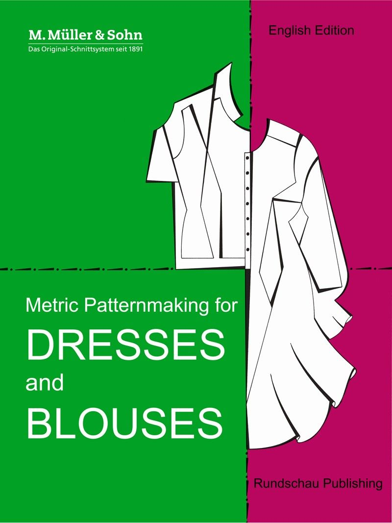 Metric Patternmaking for Dresses and Blouses #patternmaking #design #books