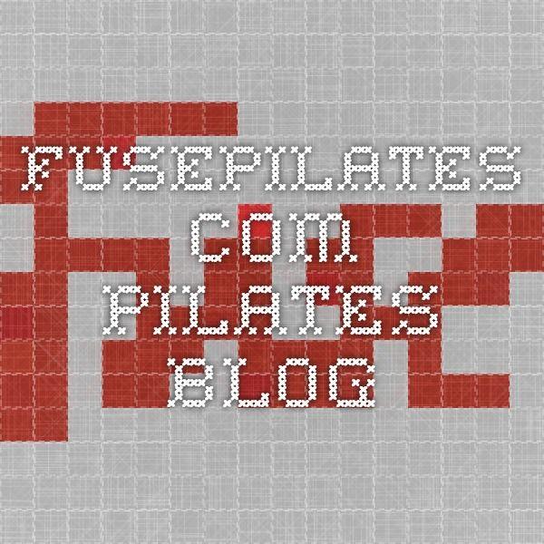 fusepilates.com - Pilates Blog