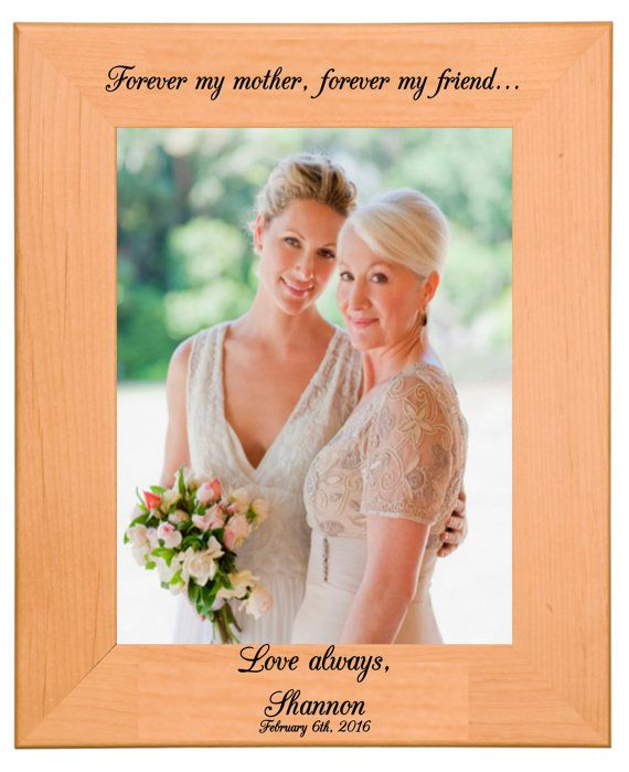 Second Marriage Wedding Gift Etiquette: Mother Of The Bride, Picture Frame, Gift, Personalized