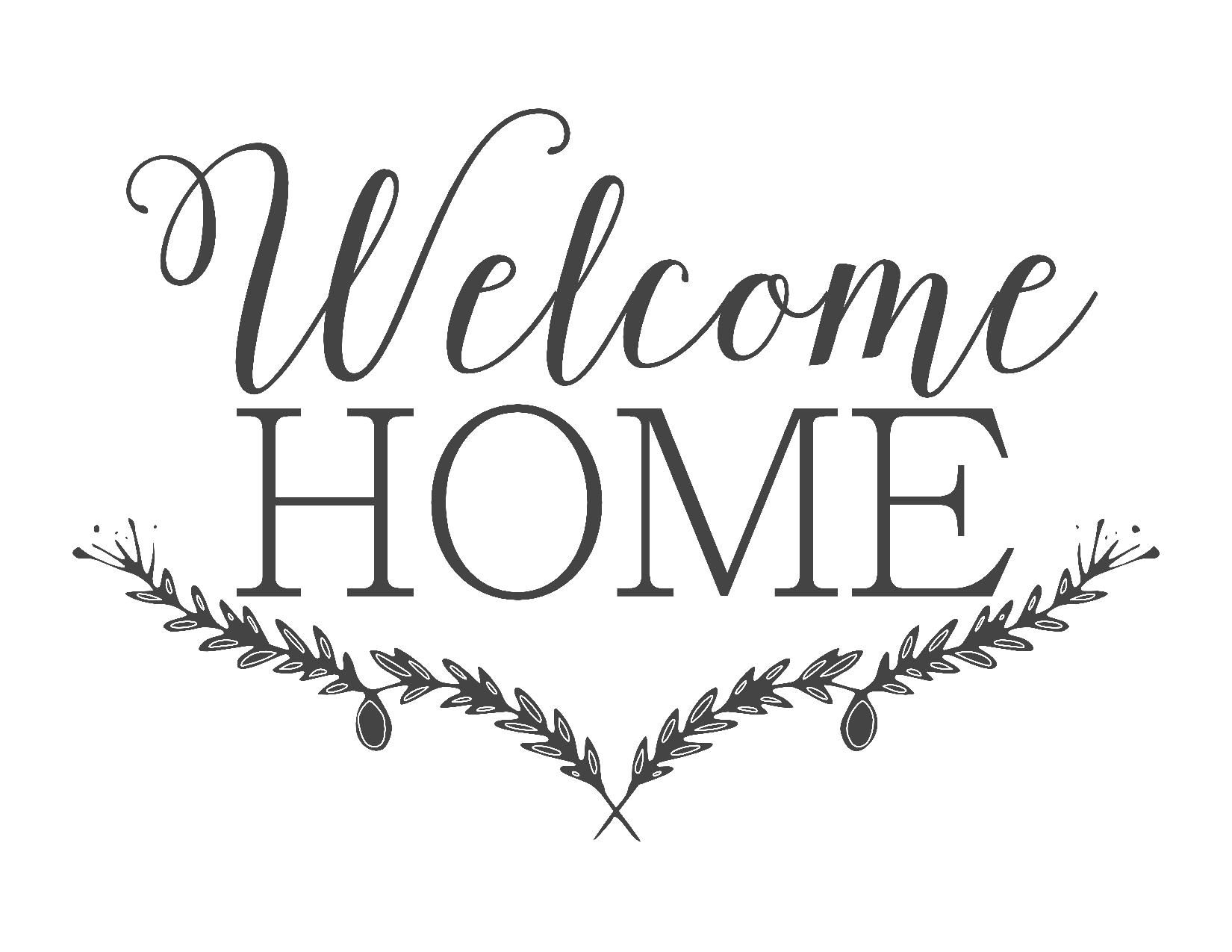 Slobbery image with regard to welcome home sign printable