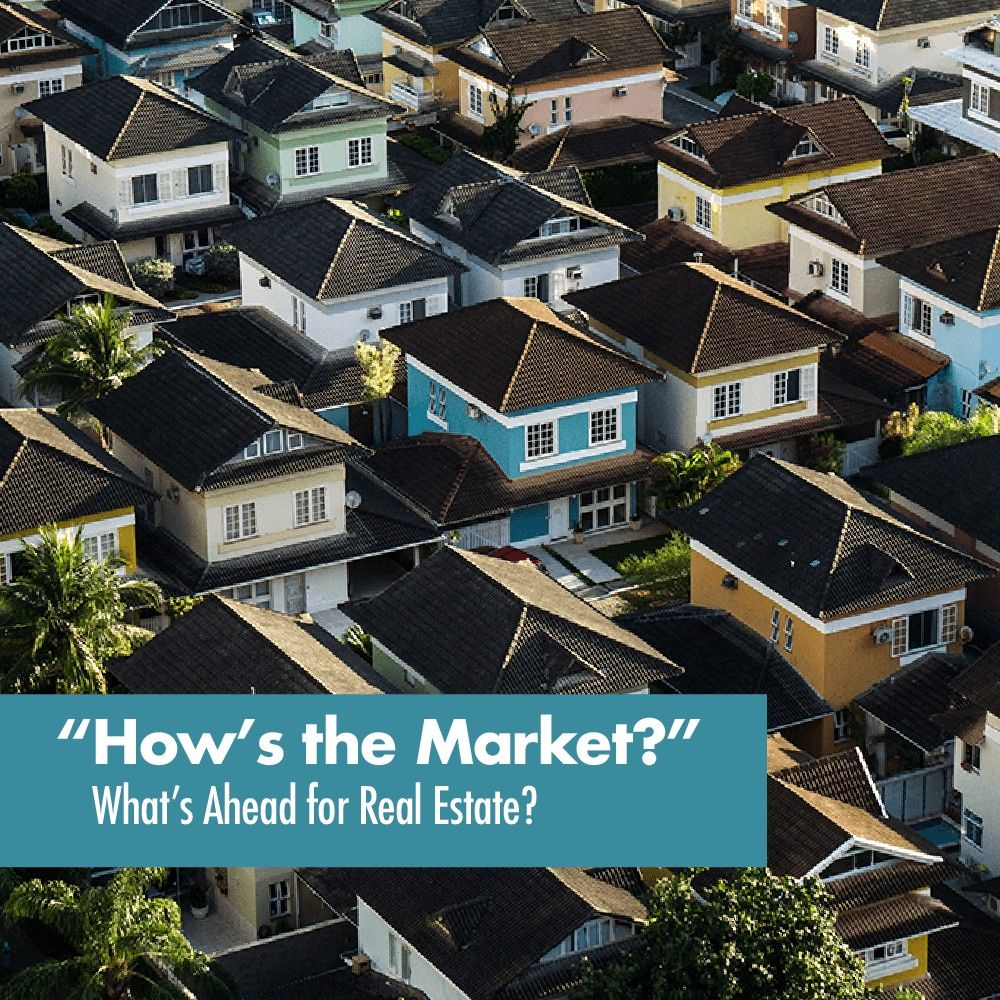 What S Ahead For Real Estate Is It Good Time To Buy Sell