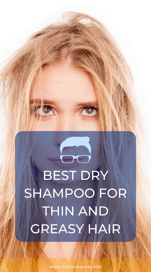 What Dry Shampoo Brand Is Best For Greasy Hair Greasy Hair Hairstyles Best Dry Shampoo Thin Oily Hair