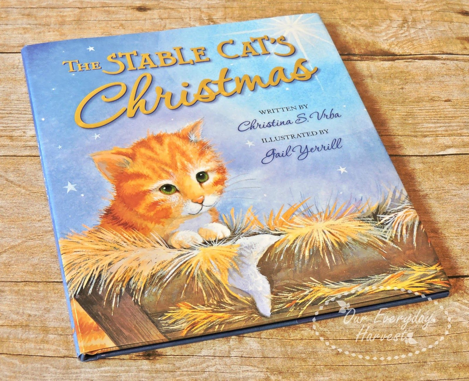 The Stable Cat's Christmas by Christina Vrba {Picture Book